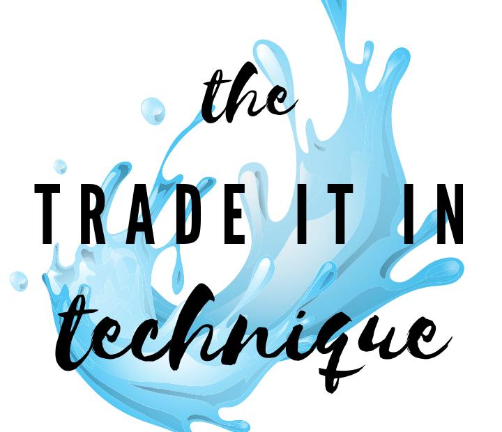 The Trade It In Technique